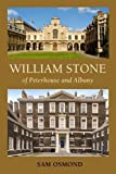 William Stone: of Peterhouse and Albany