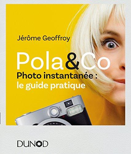Pola & Co - Photo instantanée : le ...