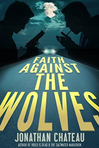 ebook: Faith Against the Wolves: A Supernatural Thriller (Travis Rail Series Book 1) (B014G8OMU0)