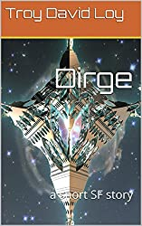 Dirge: a short SF story (English Edition)