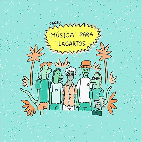 Música para Lagartos [Explicit]