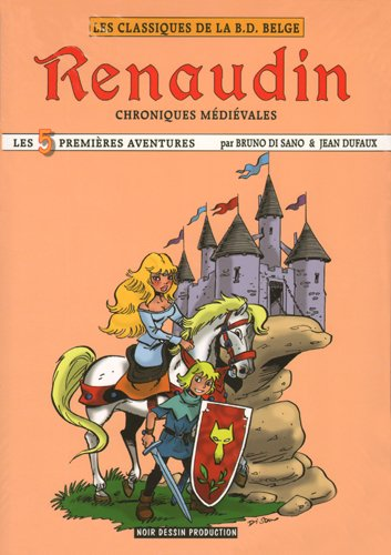Renaudin, Chroniques Medievales