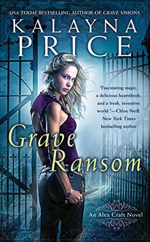 Grave Ransom (An Alex Craft Novel, Band 5) - Endgültige Lösung
