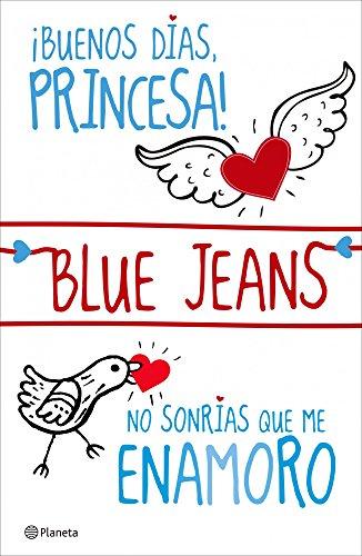 ¡Buenos días, princesa! + No sonrías que me enamoro (pack) (El Club de los Incomprendidos nº 1) por Blue Jeans