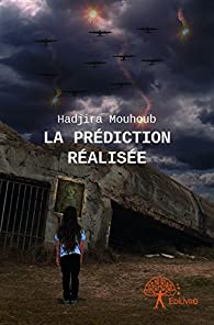 La Prediction Realisee par Hadjira Mouhoub