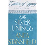 The Silver Linings: A Novel (Gables of Legacy)