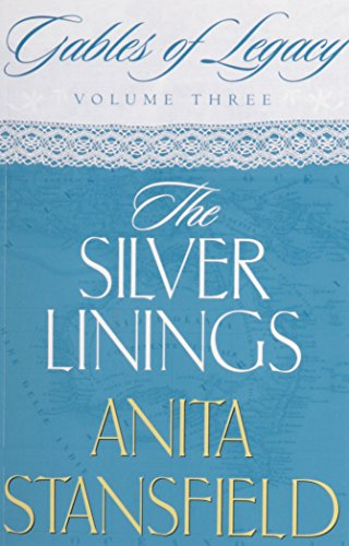 The Silver Linings: A Novel (Gables of Legacy, Band 3)