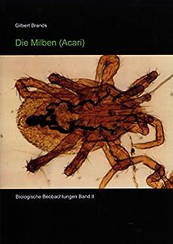 Acari, Milben (Biologische Beobachtungen 2)