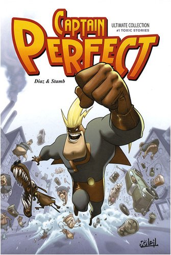 Captain Perfect, Tome 1 : Ultimate collection