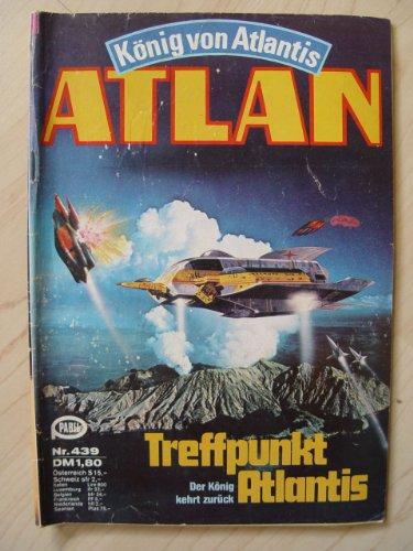 Treffpunkt Atlantis: Der König kehrt zurück (Der König Kehrt Zurück)