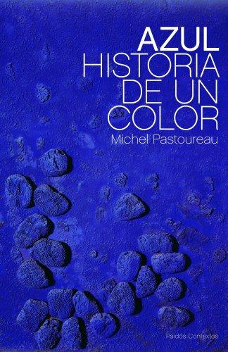 Azul: Historia de un color (Contextos) por Michel Pastoureau