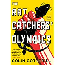 The Rat Catchers' Olympics (A Dr. Siri Paiboun Mystery, Band 12)