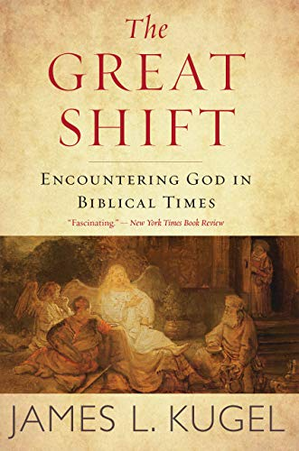 The Great Shift: Encountering God in Biblical Times (English Edition)
