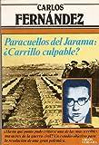 Paracuellos del Jarama: ÅCarrillo culpable? (Colección Primera plana)