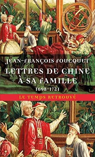 Lettres de Chine à sa famille: (1698-1721)
