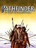 Pathfinder: Die Rache des Fährtensuchers