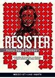 Résister: à la tentation du laissez-faire, au réformisme et à l'esprit commercial des temps modernes