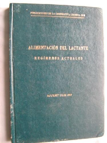 ALIMENTACIÓN DEL LACTANTE. REGÍMENES ACTUALES