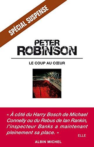Le Coup au coeur (LITT.GENERALE) par Peter Robinson