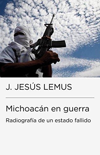 Descargar Libro Michoacán en guerra de J. Jesús Lemus
