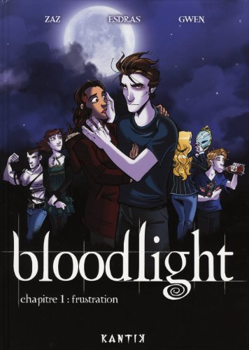 Bloodlight, Tome 1 : Frustration