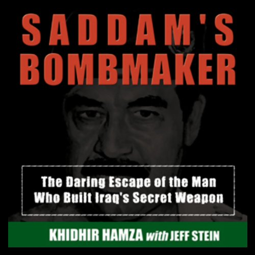 Saddam's Bombmaker  Audiolibri