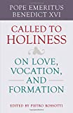 Called to Holiness: On Love, Vocation, and Formation