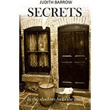 Secrets: In the shadows lurks the truth.