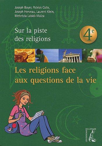 Les religions face aux questions de la vie