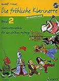 DIE FROEHLICHE KLARINETTE 2 SCHULE - arrangiert für Klarinette - mit CD [Noten / Sheetmusic] Komponist: MAUZ RUDOLF