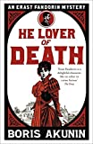 He Lover of Death: An Erast Fandorin Mystery by Boris Akunin (2011-10-27) - Boris Akunin