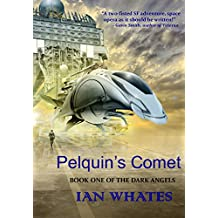Pelquin's Comet (The Dark Angels Book 1)