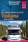 Reise Know-How Wohnmobil-Tourguide Toskana und Elba: Die schönsten Routen - Gaby Gölz