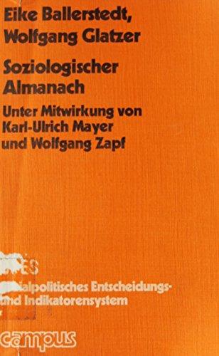 Soziologischer Almanach - Handbuch gesellschaftspolitischer Daten und Indikatoren für die Bundesrepublik Deutschland -