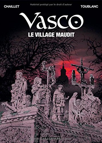 Vasco - tome 24 - Le village maudit par Gilles Chaillet