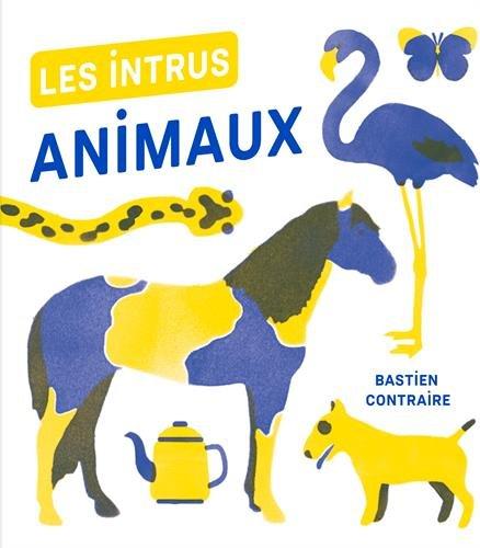 Les intrus : animaux