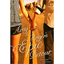 [ [ Amy & Roger's Epic Detour ] ] By Matson, Morgan ( Author ) May - 2010 [ Hardcover ]