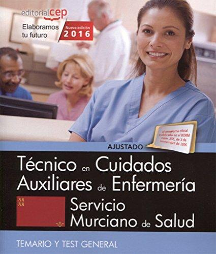 Técnico/a en Cuidados Auxiliares de Enfermería. Servicio Murciano de Salud. Temario y Test General por Editorial CEP