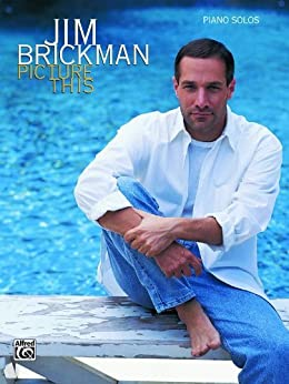 Jim Brickman: Picture This par [Brickman, Jim]