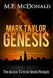 Mark Taylor: Genesis: Mark Taylor Series Prequel (The Mark Taylor Series) (English Edition)