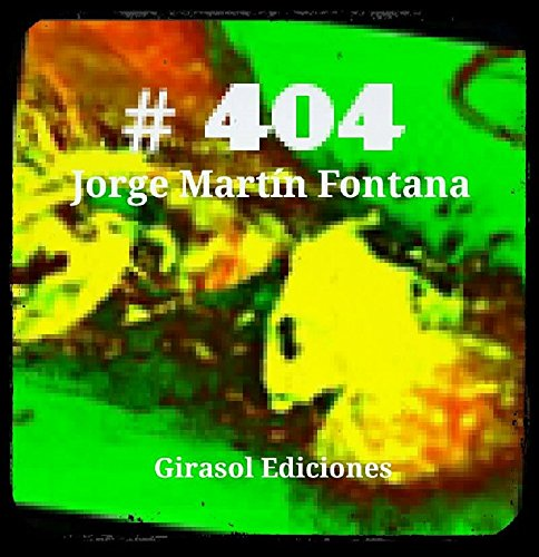#404 por Jorge Martín Fontana