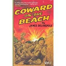 Coward on the Beach (Dick Coward 1) by James Delingpole (2008-06-02)