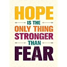 Hope is the only thing stronger than Fear (Inspirational Journal, Diary, Noteboo: Motivation and Inspirational Journal Book with Coloring Pages Inside Gifts for Men/Women/Teens/Seniors