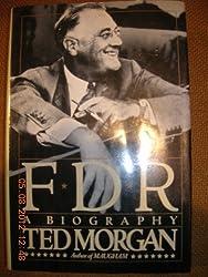 F. D. R.: A Biography