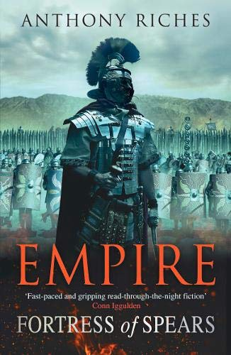 Fortress of Spears: Empire III (Empire series) por Anthony Riches