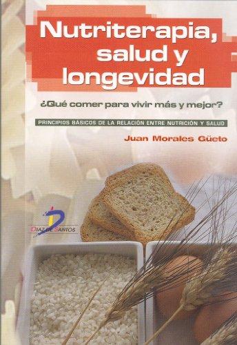 Nutriterapia, salud y longevidad eBook: Juan Morales Güeto ...