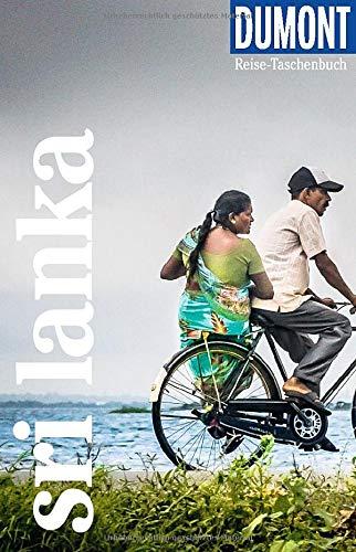 DuMont Reise-Taschenbuch Sri Lanka: Reiseführer plus Reisekarte. Mit besonderen Autorentipps und vielen Touren