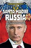 Image de Santa madre Russia: Putin e la presenza di Mosca sullo scacchiere internazionale
