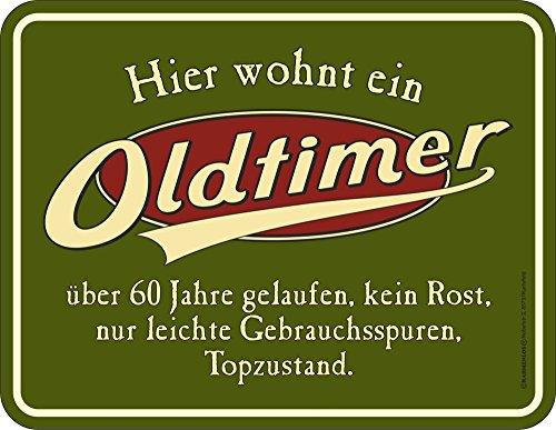 empireposter 60 Jahre - Oldtimer - Blech-Schild Spruch - Blechschild 22x17 cm