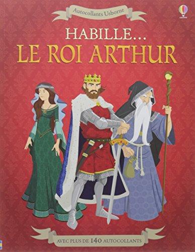 Habille... Le roi Arthur - Autocollants Usborne par Struan Reid